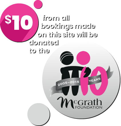 $10 from all bookings made through this site will be donated to the McGrath Foundation